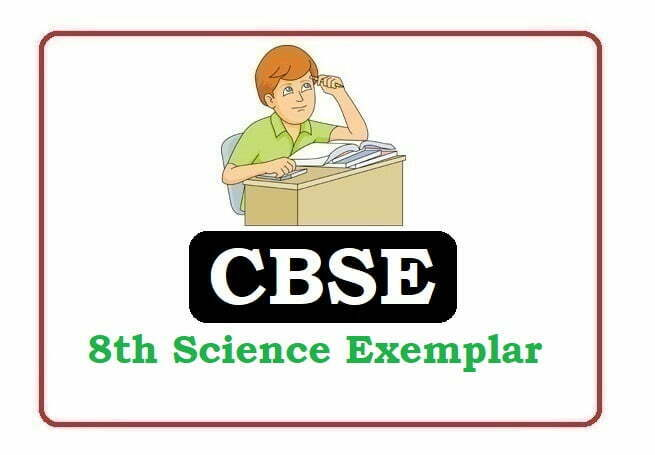 CBSE 8th Class Science Exemplar 2021, CBSE 8th Science Exemplar 2021, CBSE 8th Exemplar 2021