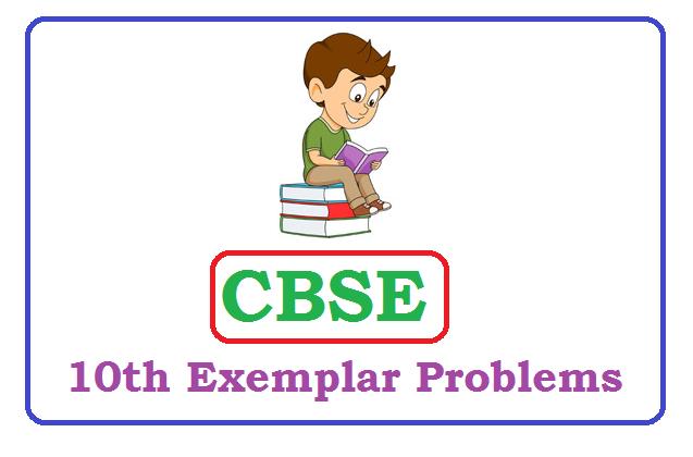 CBSE Class 10 Exemplar Problems 2020, CBSE Exemplar Problems 2020, CBSE Class 10 Exemplar 2020