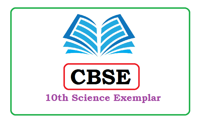 CBSE 10th Science Exemplar 2020, CBSE 10th Class Science Exemplar Problems with Solutions 2020