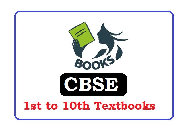 CBSE  1, 2, 3, 4, 5, 6, 7, 8, 9, 10 Class  Textbooks 2020, CBSE  1, 2, 3, 4, 5, 6, 7, 8, 9, 10 Class  Books 2020