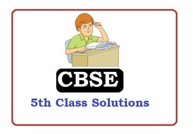 CBSE 5th Class Solutions 2020, CBSE 5th Solutions 2020, CBSE Solutions 2020