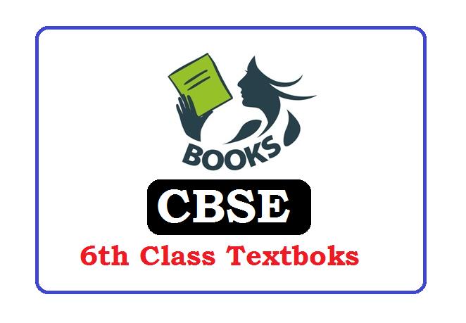 CBSE 6th Class Books 2021, CBSE 6th Class Books 2021,