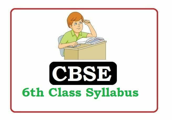 CBSE 6th Class Syllabus 2020, CBSE  Syllabus 2020, CBSE 6th Syllabus 2020