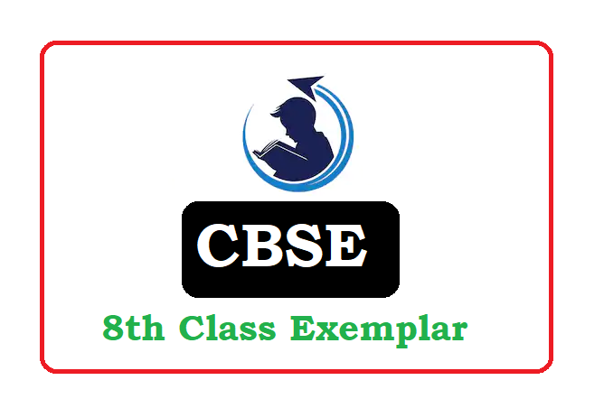 CBSE 8th Exemplar Problems with Solutions 2021, CBSE 8th Exemplar  2021