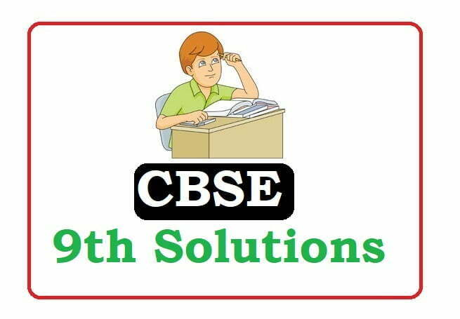 CBSE 9th Solutions 2020, CBSE 9th Solutions 2020, CBSE Solutions 2020