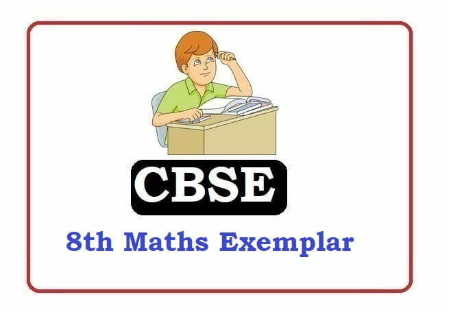 CBSE 8th Maths Exemplar Problems with Solutions 2020, CBSE 8th Maths Exemplar with Solutions 2020, CBSE 8th Maths Exemplar 2020