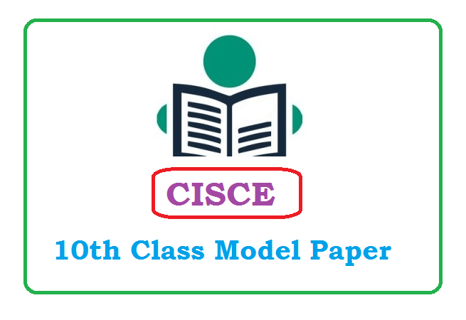 ICSE 10th Model Paper 2020, CISCE 10th Question Paper 2020, CISCE Specimen Question Papers 2020