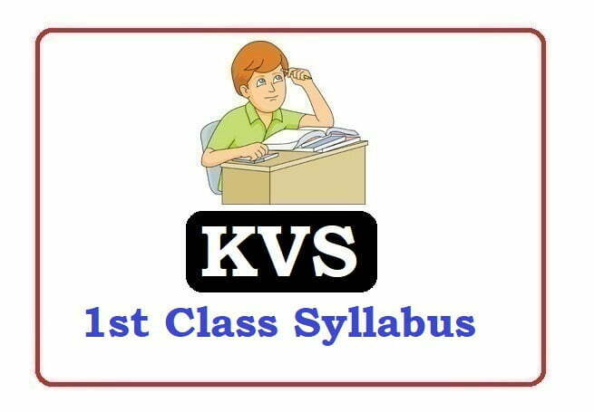 KVS 1st Class Syllabus 2020, KVS 1st Syllabus 2020