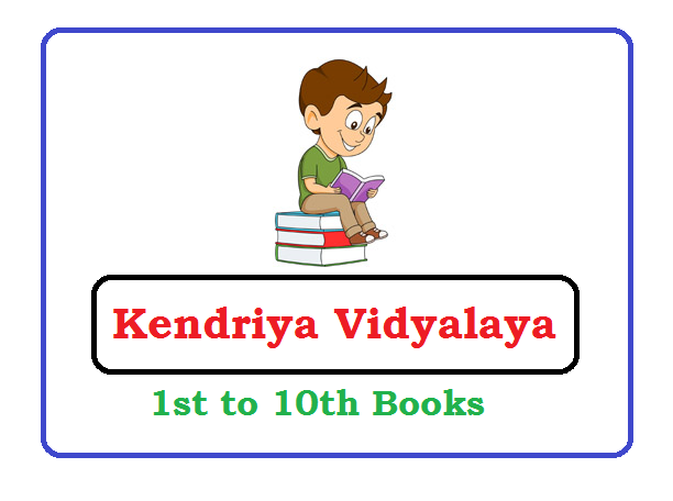 KVS 1st, 2nd, 3rd, 4th, 5th, 6th, 7th, 8th, 9th, 10th  Books 2021