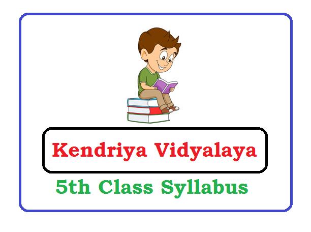 Kendriya Vidyalaya 5th Syllabus 2020, KVS Syllabus 2020