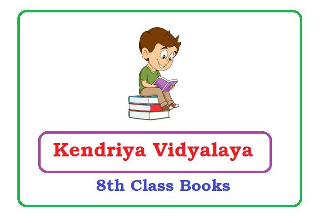 Kendriya Vidyalaya 8th Text Books 2021
