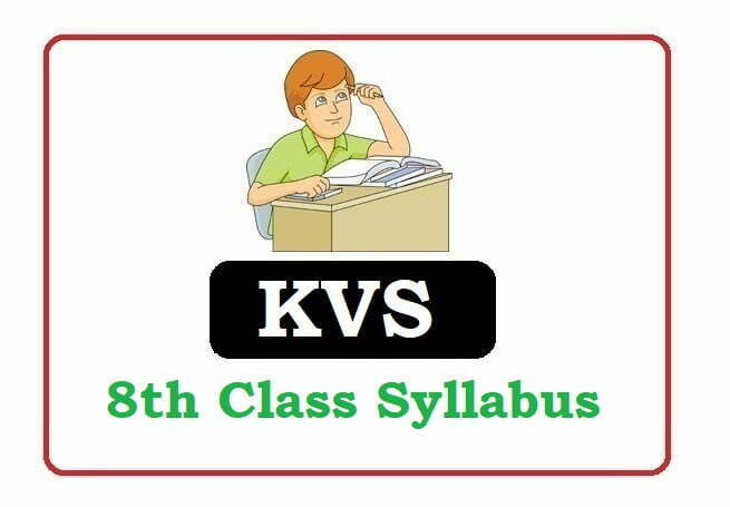 KVS 8th Syllabus 2020, KVS Syllabus 2020, KVS 8th Syllabus 2020
