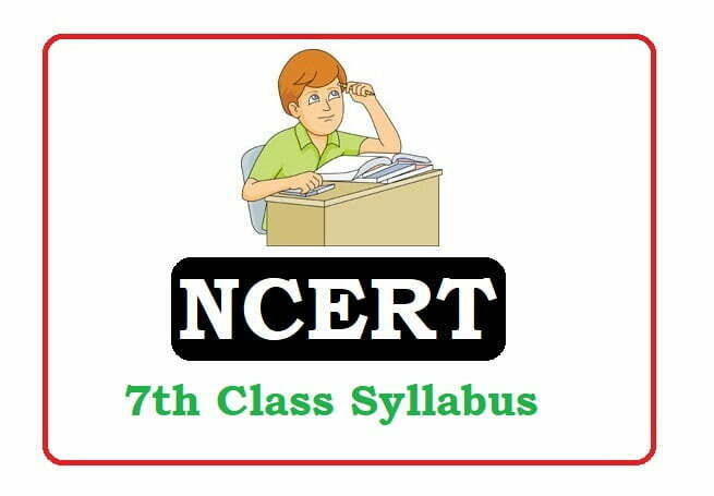 NCERT 7th Class Syllabus 2021, NCERT 7th Syllabus 2021