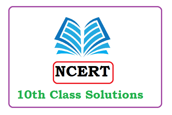 NCERT 10th Solutions 2020