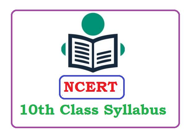 NCERT Class 10 Syllabus 2020, NCERT new Syllabus 2020