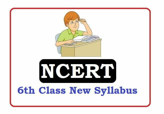 NCERT 6th Class Syllabus 2020, NCERT 6th Syllabus 2020, NCERT Syllabus 2020