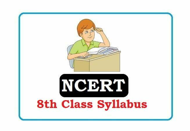 NCERT 8th Class Syllabus 2021, NCERT 8th Syllabus 2021, NCERT Syllabus 2021