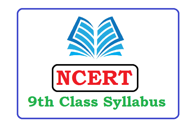 NCERT 9th New Revised Syllabus 2020, NCERT 9th Syllabus 2020