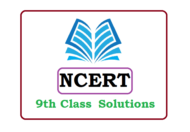 NCERT 9th Solutions 2020, NCERT Solutions 2020
